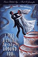 I Feel a Little Jumpy Around You: A Book of Her Poems & His Poems Presented in Pairs