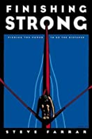 Finishing Strong: Finding the Power to Go the Distance