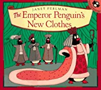 The Emperor Penguin's New Clothes (Picture Puffins)