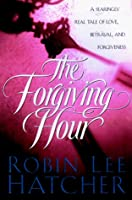 The Forgiving Hour