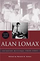 Alan Lomax: Selected Writings 1934-1997 [With CDROM]