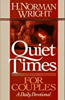 Quiet Times For Couples: A Daily Devotional