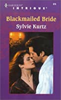 Blackmailed Bride