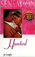 Hunted (Silhouette Sensation) (Silhouette Intimate Moments No. 659)
