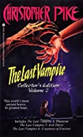 The Last Vampire Collector's Edition Volume 2: Phantom, Evil Thirst, Creatures of Forever