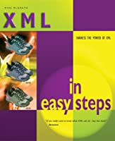 Xml In Easy Steps (In Easy Steps)