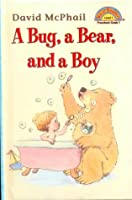 Bug, a Bear, and a Boy