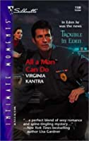 All A Man Can Do (Trouble In Eden, #1)