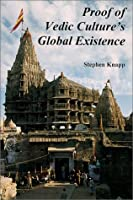 Proof of Vedic Culture's Global Experience