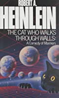 The Cat Who Walks Through Walls: A Comedy Of Manners