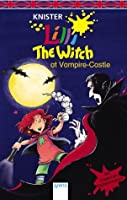 Lilli the witch at Vampire Castle : [mit gruseligen Vampirvokabeln]