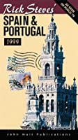 Rick Steves' Spain & Portugal 1999 (Rick Steves' Country Guides)