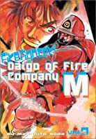 Firefighter! Daigo of Fire Company M: Volume 3