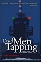 Dead Men Tapping: The End of the Heather Lynne II