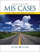 Mis Cases: Decision Making With Application Software