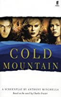 Cold Mountain: Screenplay