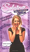 Millenium Madness (Sabrina the Teenage Witch, #29)