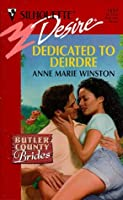 Dedicated To Deirdre  (Silhouette Desire, #1197) (Butler County Brides)