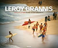 Leroy Grannis, Surf Photography of the 1960s And 1970s: Birth of a Culture: '60s And '70s Surf Photography