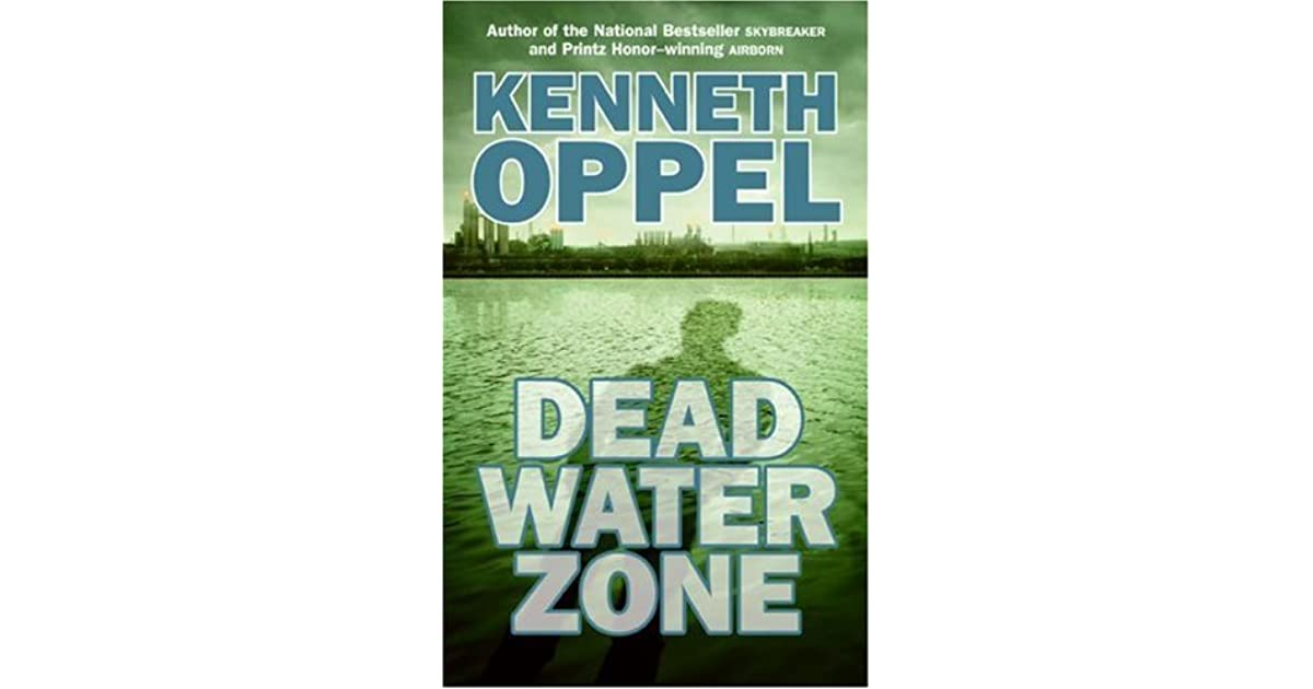An analysis of dead water zone by kenneth oppel