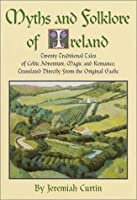 Myths and Folklore of Ireland