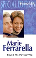 Found: His Perfect Wife (The Alaskans, #3)