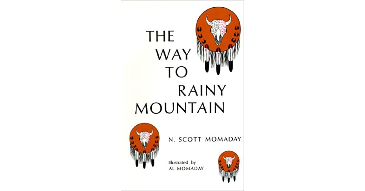 an analysis of the book the way to rainy mountain by n scott momaday Dive deep into n scott momaday's the way to rainy mountain with extended analysis, commentary, and discussion.