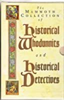 The Mammoth Collection of Historical Whodunnits and Historical Detectives (2 Books in Slipcase)