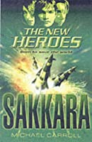 Sakkara (The New Heroes/Quantum Prophecy, #2)