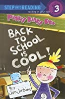 Back to School Is Cool! (Pinky Dinky Doo)