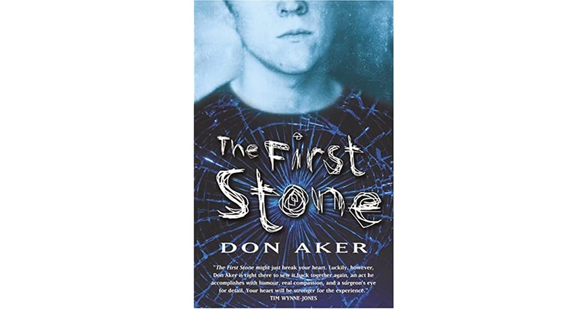 The first stone don aker essay