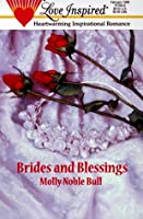 Brides and Blessings
