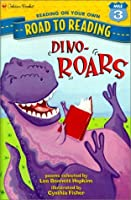 Dino-ROARS (Road to Reading Mile 3 (Reading on Your Own)