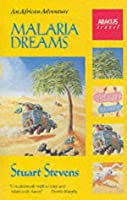 Malaria Dreams: An African Adventure (Abacus Books)