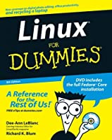 Linux for Dummies [With DVD ROM]
