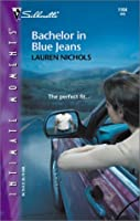 Bachelor In Blue Jeans (Silhouette Intimate Moments #1164)