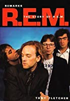 Remarks: The Story of R.E.M