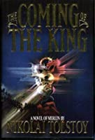 The Coming of the King (Books of Merlin, #1)