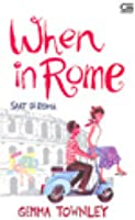 When in Rome: Saat di Roma