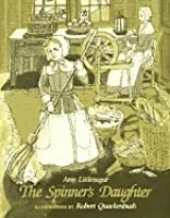 The Spinner's Daughter