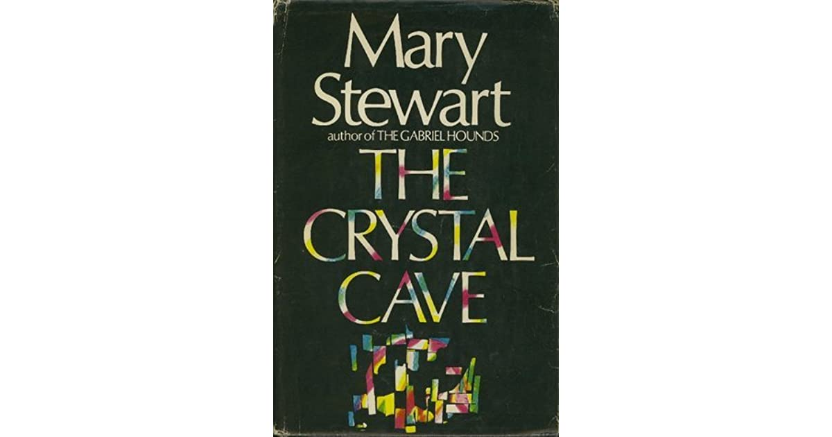 the life of merlin in the crystal cave by mary stewart The crystal cave tuesday, april 12, 2011 posted by melissa (avid reader) the crystal cave by mary stewart.