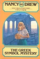 The Greek Symbol Mystery (Nancy Drew Mystery Stories, #60)