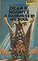 A Darkness in My Soul