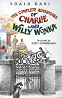 The Complete Adventures Of Charlie And Willy Wonka