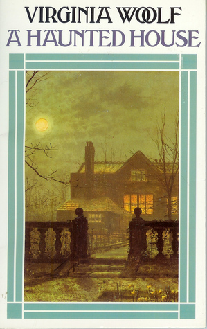"""questions about the self in virginia woolfs street haunting It was an old neglected house on a side street in the """"a haunted house"""" by virginia woolf virginia woolf's short story 'a haunted house' is about a house."""