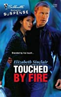 Touched By Fire (Silhouette Romantic Suspense #1486)