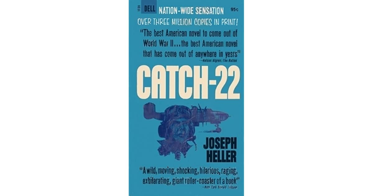 trying to understand catch 22 by joseph heller essay Catch 22: yossarian a 3 page paper which analyzes the character of yossarian in the novel catch 22 by joseph heller.