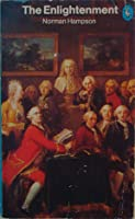 The Enlightenment (Pelican History of European Thought, #4)