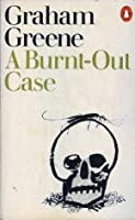 A Burnt-Out Case