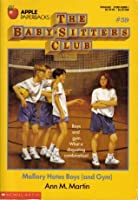 #59 Mallory Hates Boys (And Gym) 1992 (The Baby-Sitters Club ) by Ann M. Martin